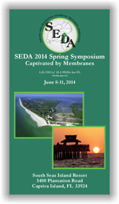 SEDA 2014 Spring Symposium - Captivated by Membranes - June 8-11, 2014 @ South Seas Island Resort | Captiva | Florida | United States